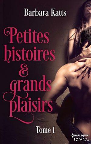 Petites histoires et grands plaisirs
