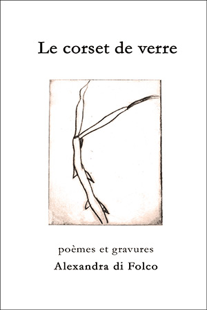 Le corset de verre : extrait | Alexandra di Folco
