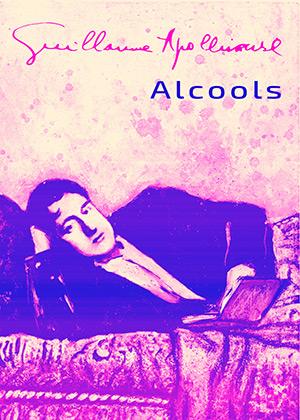 Alcools : extrait | Guillaume Apollinaire