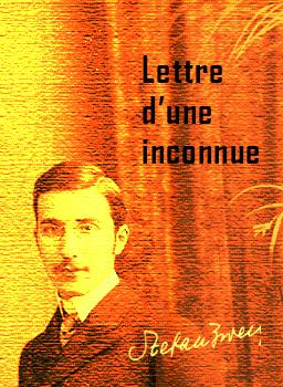 Lettre d'une inconnue : extrait | Stefan Zweig