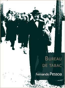 Bureau de tabac | Fernando Pessoa