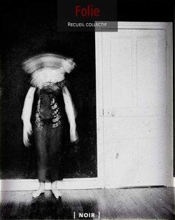 Autoportrait de Sophie Patry, couverture du recueil collectif Folie